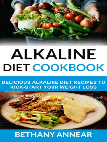 Alkaline Diet Cookbook: Delicious Alkaline Diet Recipes To Kick-Start Your Weight Loss