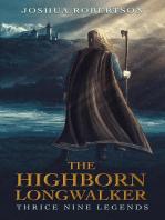 The Highborn Longwalker
