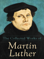 The Collected Works of Martin Luther