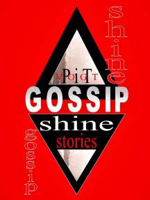 Gossip Shine: Fantasy Stories