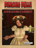 Dancing Della and the Empty Gin Bottles