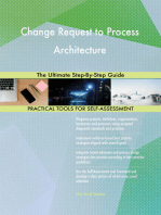 Change Request to Process Architecture The Ultimate Step-By-Step Guide