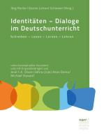 Identitäten - Dialoge im Deutschunterricht
