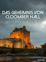 Das Geheimnis von Cloomber Hall