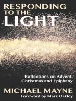 Responding to the Light