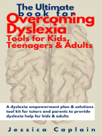 The Ultimate Book for Overcoming Dyslexia - Tools for Kids, Teenagers & Adults