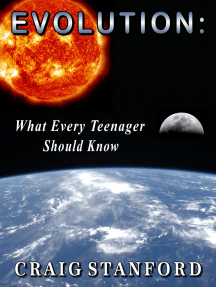 Evolution: What Every Teenager Should Know