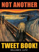 Not Another Tweet Book!