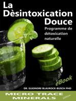 La désintoxication douce: Programme de détoxification naturelle