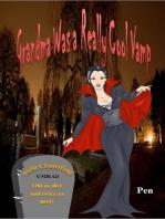 Grandma Was a Really Cool Vamp