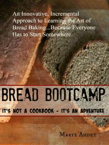 Bread Bootcamp