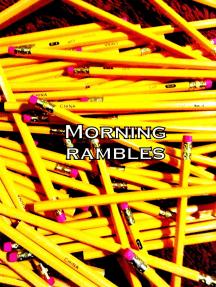 Morning Rambles