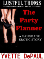The Party Planner:A Gangbang Erotic Story