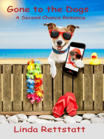 Gone to the Dogs (A Second Chance Romance)