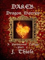 Dakeb Dragon Warrior
