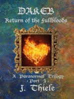 Dakeb Return of the Fullbloods