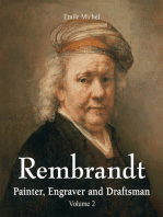 Rembrandt - Painter, Engraver and Draftsman - Volume 2