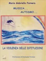 Musica... Autismo... La violenza delle istituzioni