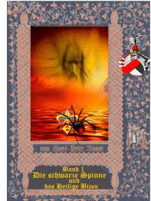 Die schwarze Spinne und das Heilige Bijou: Band 1