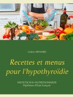 Recettes et menus pour l'hypothyroïdie