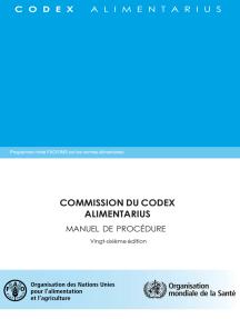 Commission du Codex Alimentarius: Manuel de Procédure Vingt-sixième edition