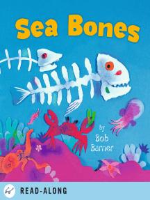 Sea Bones