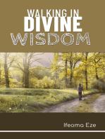 Walking in Divine Wisdom