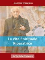 La Vita Spirituale Riparatrice