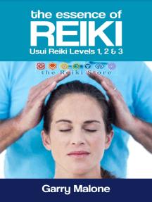 The Essence of Reiki