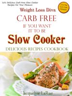 Weight Loss Diva Carb Free If You Want It To Be Slow Cooker Delicious Recipes Cookbook