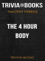 The 4 Hour Body by Timothy Ferriss (Trivia-On-Books)