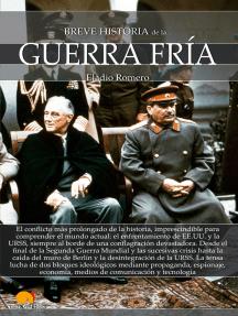Breve historia de la Guerra Fría