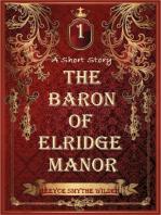 The Baron of Elridge Manor