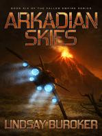 Arkadian Skies (Fallen Empire, Book 6)