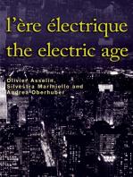 L'Ère électrique - The Electric Age