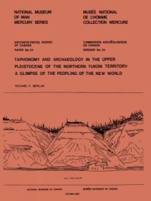 Taphonomy and Archaeology in the Upper Pleistocene of the Northern Yukon Territory: A Glimpse of the Peopling of the New World