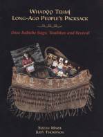 Whadoo tehmi / Long-ago people's packsack: Dene babiche bags: tradition and revival