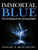 Immortal Blue