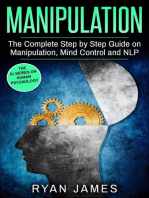 Manipulation : The Complete Step-by-Step Guide on Manipulation, Mind Control, and NLP: Manipulation Series, #3