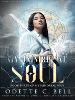 My Immortal Soul Book Three