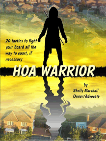 HOA Warrior: Battle Tactics for Fighting your HOA, all the way to Court if Necessary: HOA WARRIOR, #1