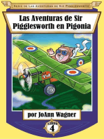 Las Aventuras de Sir Pigglesworth en Pigonia: Serie de Las Aventuras de Sir Pigglesworth, #4