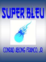 Super Bleu