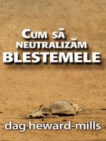 Cum Să Neutralizăm Blestemele