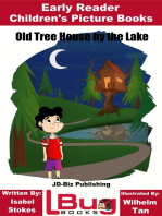 Old Tree House by the Lake