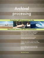 Archival processing Complete Self-Assessment Guide