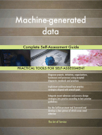 Machine-generated data Complete Self-Assessment Guide