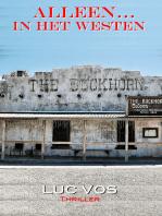 Alleen... in het Westen