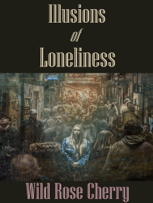 Illusions of Loneliness