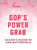 GOP's POWER GRAB